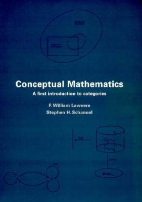 Conceptual Mathematics by F. William Lawvere