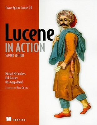 Lucene in Action by Michael McCandless