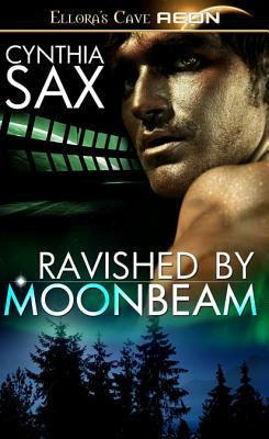 Ravished by Moonbeam by Cynthia Sax