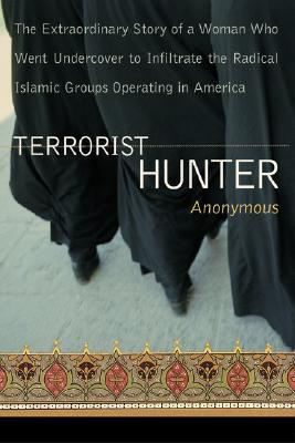Terrorist Hunter by Anonymous