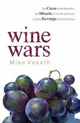 Wine Wars by Mike Veseth