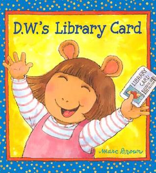 D.W.'s Library Card (D.W. Series)