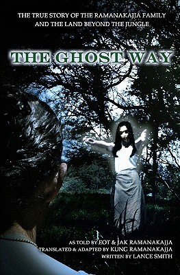 The Ghost Way by Lance Smith