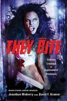 THEY BITE!: Endless Cravings of Supernatural Predators