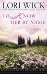 To Know Her by Name (Rocky Mountain Memories #3)