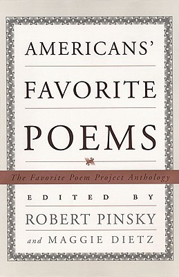 Americans' Favorite Poems by Robert Pinsky