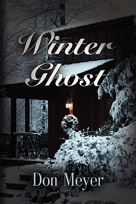 Winter Ghost by Don Meyer