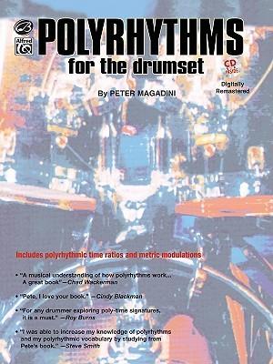 Polyrhythms for the Drumset: Book & CD [With CD]