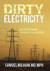 Dirty Electricity by Samuel Milham