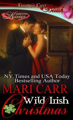 Wild Irish Christmas by Mari Carr
