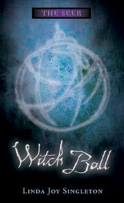 Witch Ball (The Seer, #3)