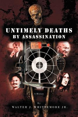 Untimely Deaths by Assassination
