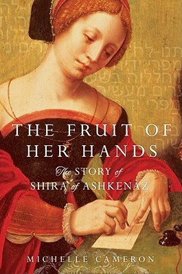 The Fruit of Her Hands by Michelle Cameron