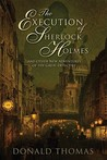 The Execution of Sherlock Holmes: And Other New Adventures of the Great Detective (Sherlock Holmes, #4)