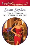 The Ruthless Billionaire's Virgin (International Billionaires) (Harlequin Presents, #2822)