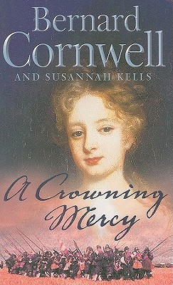A Crowning Mercy by Bernard Cornwell