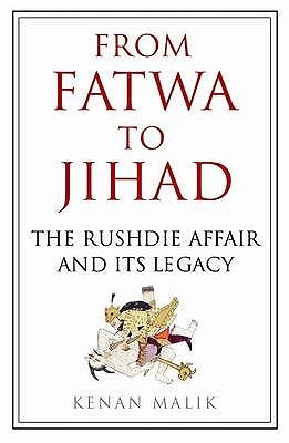 From Fatwa to Jihad by Kenan Malik