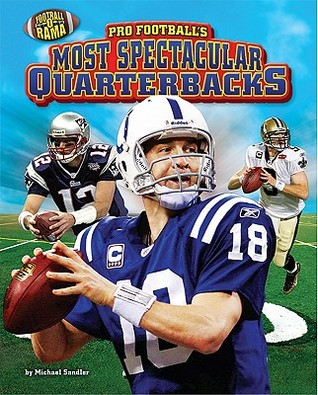 Pro Football's Most Spectacular Quarterbacks