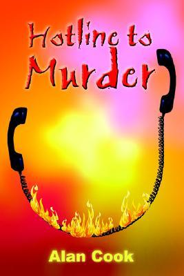 Hotline to Murder by Alan Cook