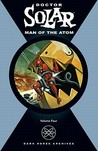 Doctor Solar, Man of the Atom: Volume 4
