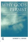 Why Gods Persist: A Scientific Approach to Religion