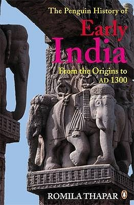 The Penguin History of Early India by Romila Thapar
