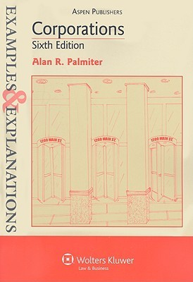 Corporations by Alan R. Palmiter