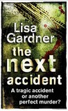 The Next Accident (Quincy & Rainie, #3)