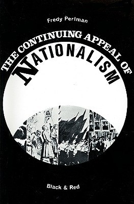 The Continuing Appeal of Nationalism