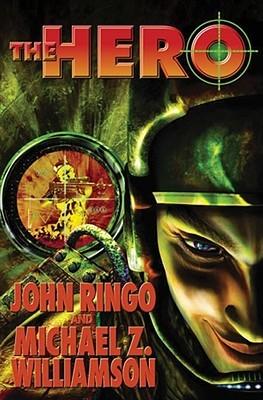 The Hero by John Ringo
