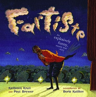 Fartiste by Kathleen Krull