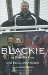 Blackie: The Steve Black Story
