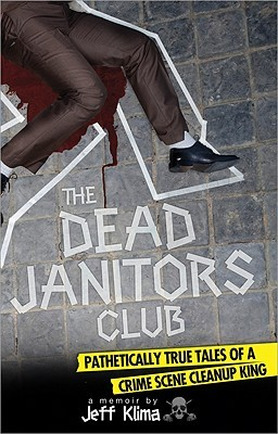 The Dead Janitors Club by Jeff Klima