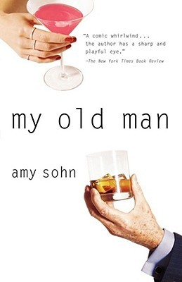 My Old Man by Amy Sohn