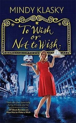 To Wish or Not to Wish by Morgan Keyes
