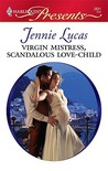 Virgin Mistress, Scandalous Love-Child (Harlequin Presents, #2831)