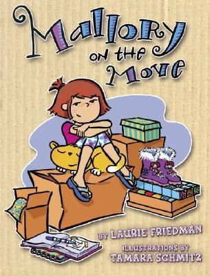 Mallory On The Move by Laurie B. Friedman