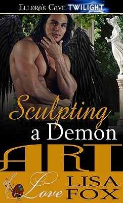 Sculpting a Demon by Lisa  Fox