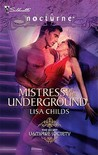 Mistress of the Underground (Harlequin Nocturne, #84) (Secret Vampire Society, #4)
