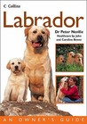 Labrador (Collins Dog Owner's Guide) (Collins Dog Owner's Guides)