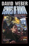Echoes of Honor (Honor Harrington, #8)