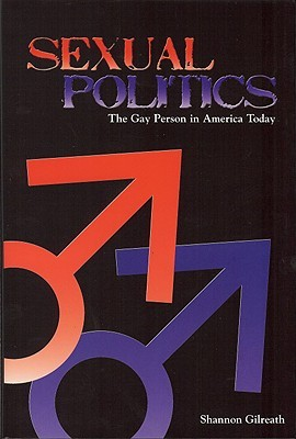 Sexual Politics: The Gay Person in America Today