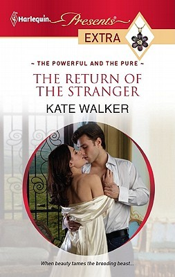 The Return of the Stranger by Kate Walker