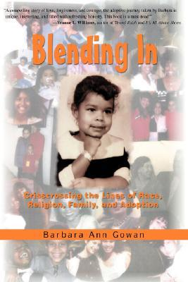 Blending in: Crisscrossing the Lines of Race, Religion, Family, and Adoption