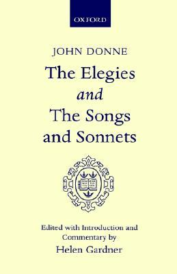 The Elegies and the Songs and Sonnets
