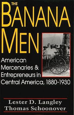 The Banana Men by Lester D. Langley