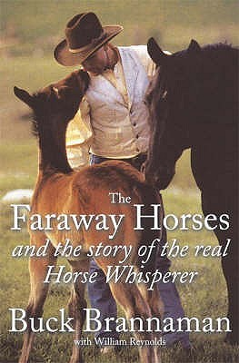The Faraway Horses And The Story Of The Real Horse Whisperer