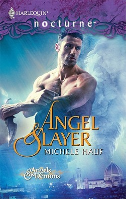 Angel Slayer by Michele Hauf