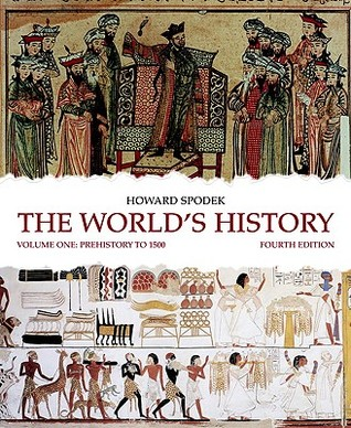 The World's History, Volume 1: Prehistory to 1500