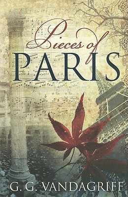 Pieces of Paris by G.G. Vandagriff
